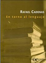 En torno al lenguaje de Rafael Cadenas